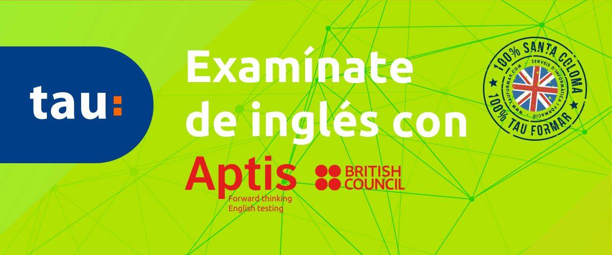 Aptis: Tau Formar se convierte en centro examinador oficial del examen Aptis del British Council
